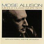 Mose Allison Middle Class White Boy