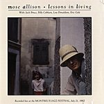 Mose Allison Lessons In Living: Live At Montreux
