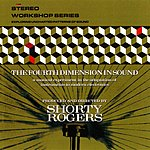 Shorty Rogers The Fourth Dimension In Sound