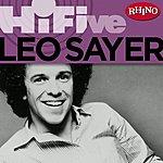 Leo Sayer Rhino Hi-Five: Leo Sayer (5-Track Maxi-Single)