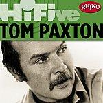 Tom Paxton Rhino Hi-Five: Tom Paxton (5-Track Maxi-Single)