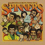 The Spinners Happiness Is Being With The Spinners
