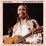 Kate Wolf An Evening In Austin (Live)