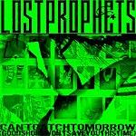 Lostprophets Can't Catch Tomorrow/Wait