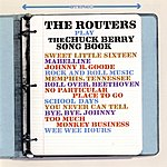 The Routers Play The Chuck Berry Song Book (Remastered)