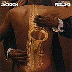 Willis 'Gator' Jackson Plays With Feeling