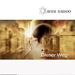 Xavier Naidoo Dieser Weg (4-Track Single)