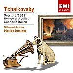 Pyotr Ilyich Tchaikovsky Romeo & Juliet/None But The Lonely Heart/Capriccio/Kuda, Kuda, Kuda Vi Udalilis/Overture 1812