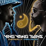 Ying Yang Twins Chemically Imbalanced (Parental Advisory)