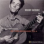 Woody Guthrie Buffalo Skinners: The Asch Recordings, Vol.4