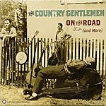 The Country Gentlemen On The Road (And More)