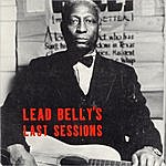 Leadbelly Lead Belly's Last Sessions