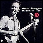 Pete Seeger American Favorite Ballads, Vol.3
