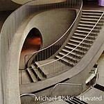 Michael Blake Trio Elevated