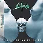 Sodom 'Til Death Do Us Unite (Remastered)