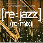 [re:jazz] [re:jazz] (re:mix)