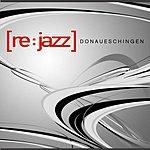 [re:jazz] Donaueschingen (3-Track Single)