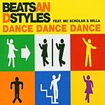 Beats & Styles Dance, Dance, Dance (7-Track Maxi-Single)