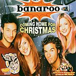 Banaroo Coming Home For Christmas (4-Track Maxi-Single)