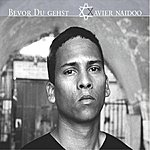 Xavier Naidoo Bevor Du Gehst (6-Track Maxi-Single)