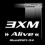 3XM Alive (3-Track Maxi-Single)