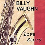 Billy Vaughn Love Story