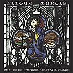 Rage Lingua Mortis (Original Recording Remastered)