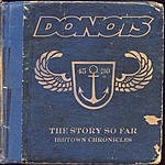 Donots The Story So Far - Ibbtown Chronicles