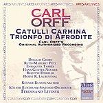 Carl Orff Catulli Carmina/Trionfo Di Afrodite