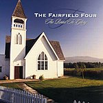 The Fairfield Four The Road To Glory