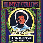 Albert Collins & The Icebreakers The Ice Man At Mount Fuji