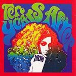 Ten Years After Now (Bonus Tracks)