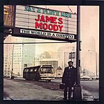 James Moody The World Is A Ghetto (Remastered)