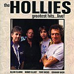 The Hollies Greatest Hits…Live! (Remastered)