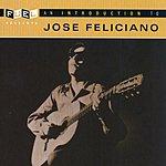 José Feliciano An Introduction To Jose Feliciano
