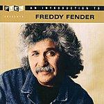 Freddy Fender An Introduction To Freddy Fender