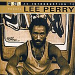 Lee 'Scratch' Perry An Introduction To Lee Perry
