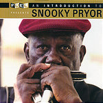 Snooky Pryor An Introduction To Snooky Pryor