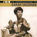 Sarah Vaughan Fuel Presents: An Introduction To Sarah Vaughan