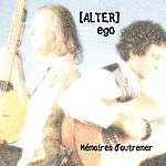 Alter Ego Memoires d'Outremer (Memories From Overseas)
