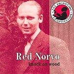 Red Norvo Knock On Wood