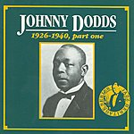 Johnny Dodds 1926 - 1940, Part One CD 2