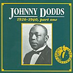Johnny Dodds 1926 - 1940, Part One CD 3