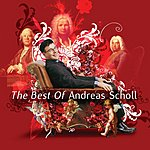 Andreas Scholl The Best Of Andreas Scholl