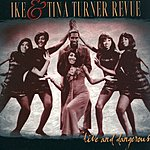 The Ike & Tina Turner Revue Live And Dangerous