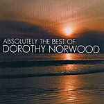 Dorothy Norwood Absolutely The Best Of Dorothy Norwood