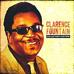 Clarence Fountain Collector's Edition (Remastered)