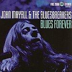John Mayall & The Bluesbreakers Blues Forever