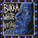 Bukka White Bukka White Revisited