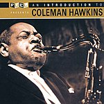 Coleman Hawkins An Introduction To Coleman Hawkins (Remastered)